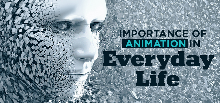 importance-of-animation-in-everyday-life